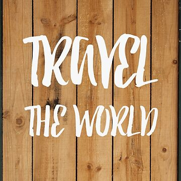Travel the world by mattew
