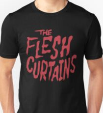 The Flesh Curtains Unisex T-Shirt