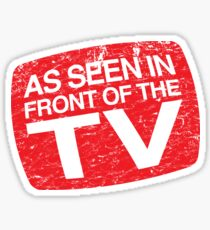 As Seen In Front of the TV Sticker