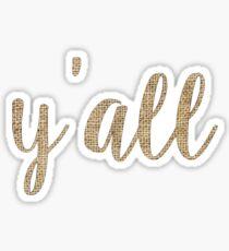 Y'all Burlap Sticker