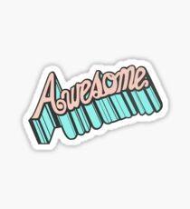 awesome Sticker
