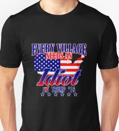 Trump Village Idiot T-Shirt