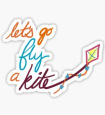 Let's Go Fly a Kite Sticker