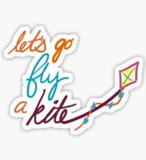 Let's Go Fly a Kite Sticker