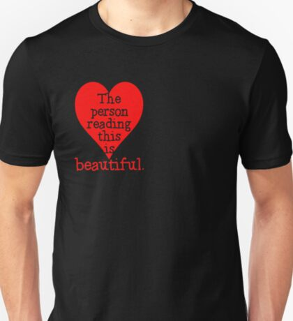 The Person Reading This is BEAUTIFUL T-Shirt