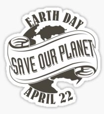 Earth Day Save Our Planet Sticker