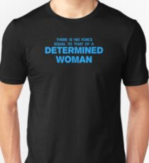 DETERMINED WOMAN Unisex T-Shirt