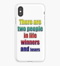 Winners losers iPhone Case/Skin