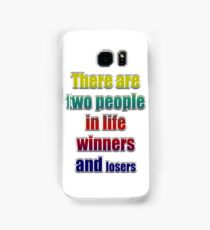 Winners losers Samsung Galaxy Case/Skin