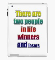 Winners losers iPad Case/Skin