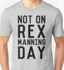 Rex Manning Day_Black Unisex T-Shirt