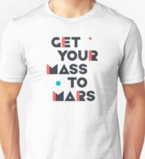 Get Your Mass to Mars (Modern/Dark) – Shirts & Hoodies T-Shirt