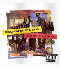 Grand Puba - Reel to Reel Poster