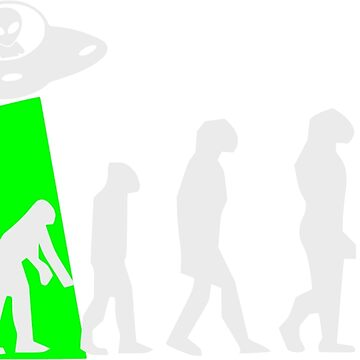 Human Evolution Manipulated By Space Aliens by SpaceAlienTees