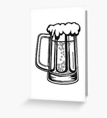 Drinking beer thirst handle booze Greeting Card