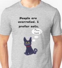 People are overrated.. Unisex T-Shirt