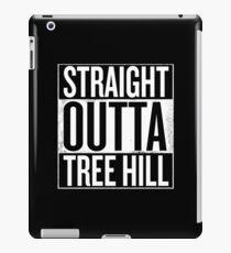 Straight Outta Tree Hill iPad Case/Skin