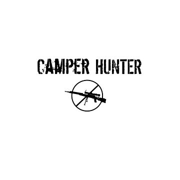 Camper Hunter by Chackie