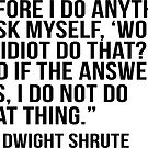 «Cita de Dwight Shrute» de adjsr