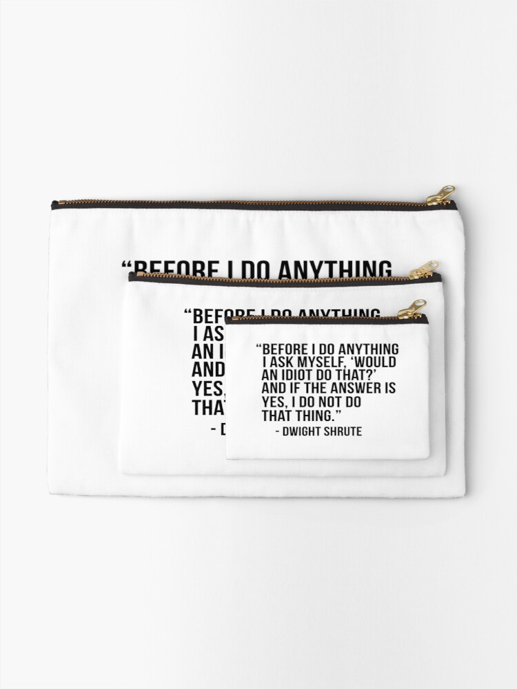 Alternate view of Dwight Shrute Quote Zipper Pouch
