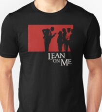 Lean on Me (1989) T-Shirt
