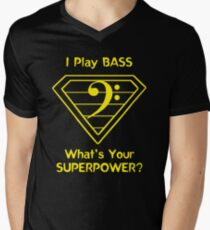 I Play Bass. What's Your Superpower? Men's V-Neck T-Shirt