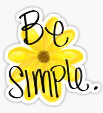 Be Simple Sticker