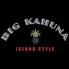 Big Kahuna Island Style by Frank Schuster