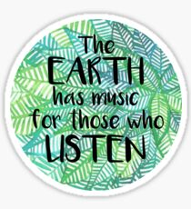 Earth quote Sticker