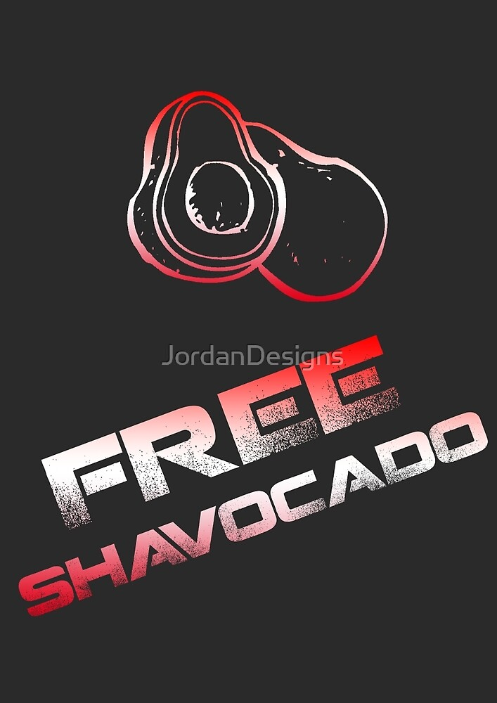 Quot Free Shavocado Light Quot By Jordandesigns Redbubble