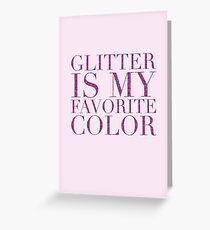 Kate spade greeting cards redbubble glitter is my favorite color am greeting card m4hsunfo