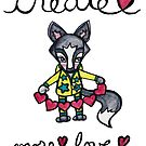 Create More Love: Cute Whimsical Wolf Illustration Watercolor by mellierosetest