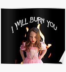 Burn You Poster