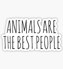 AnimalsAreTheBestPeople Sticker