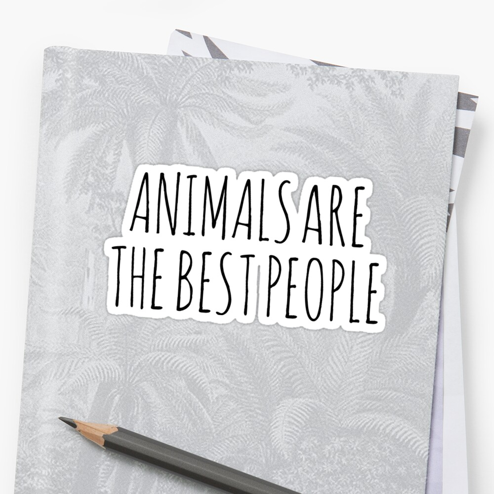 AnimalsAreTheBestPeople by Rob Price