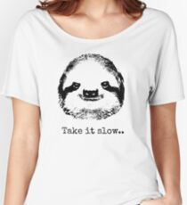 Take it slow.... Women's Relaxed Fit T-Shirt