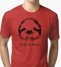 Take it slow.... Tri-blend T-Shirt