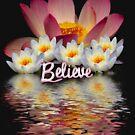 BELIEVE  LOTUS PEACE by webgrrl