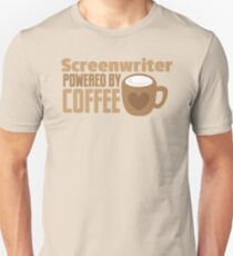 Screenwriter powered by coffee T-Shirt