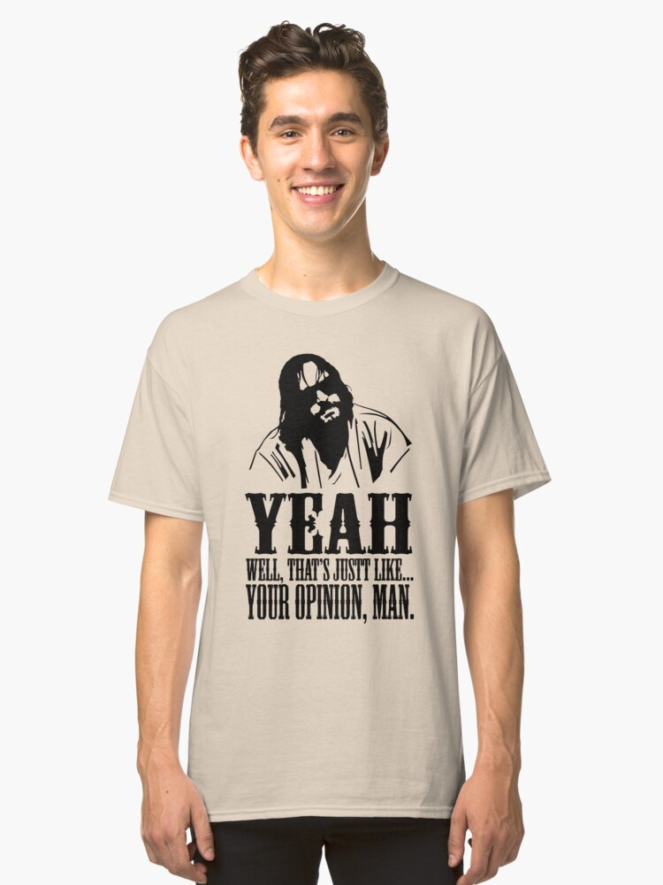 The Dude Abides The Big Lebowski Classic T-Shirt Front