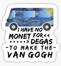 Funny Artist Pun Monet Degas Van Gogh Sticker