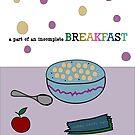 Incomplete Breakfast by amak