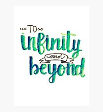 """To Infinity and Beyond"" Calligraphy (Blue & Green) Photographic Print"