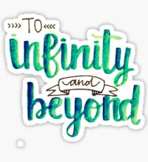 """To Infinity and Beyond"" Calligraphy (Blue & Green) Sticker"