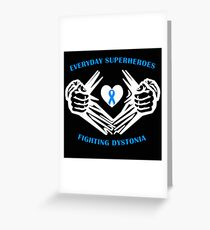 Dystonia Heroes Greeting Card
