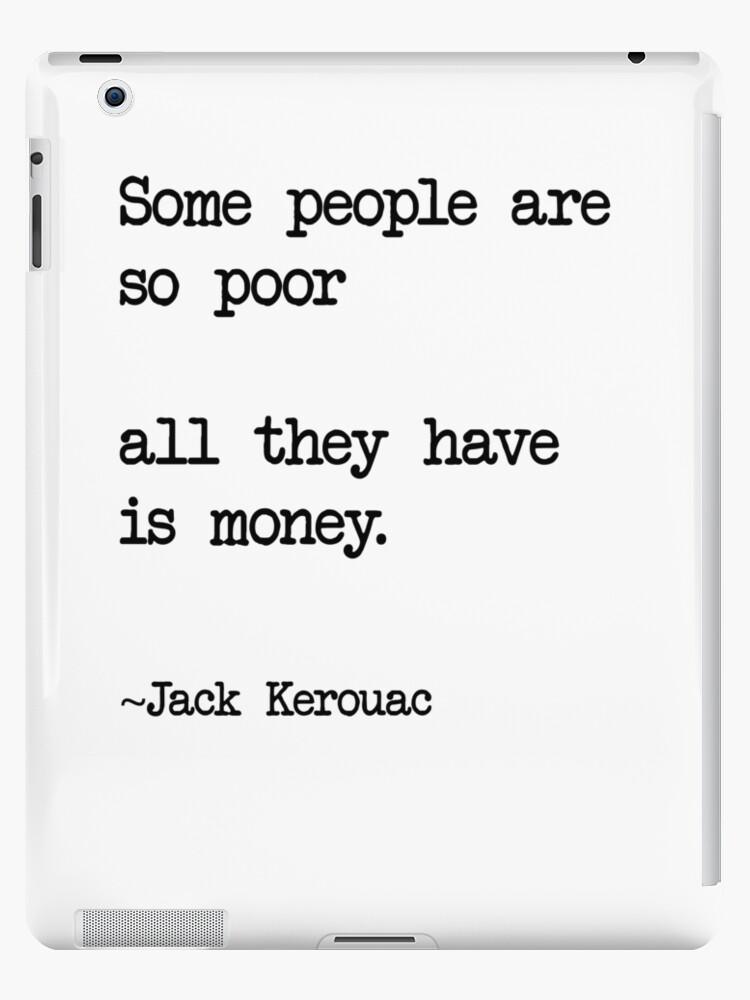 Jack Kerouac Quote Ipad Caseskin By Melvinmade