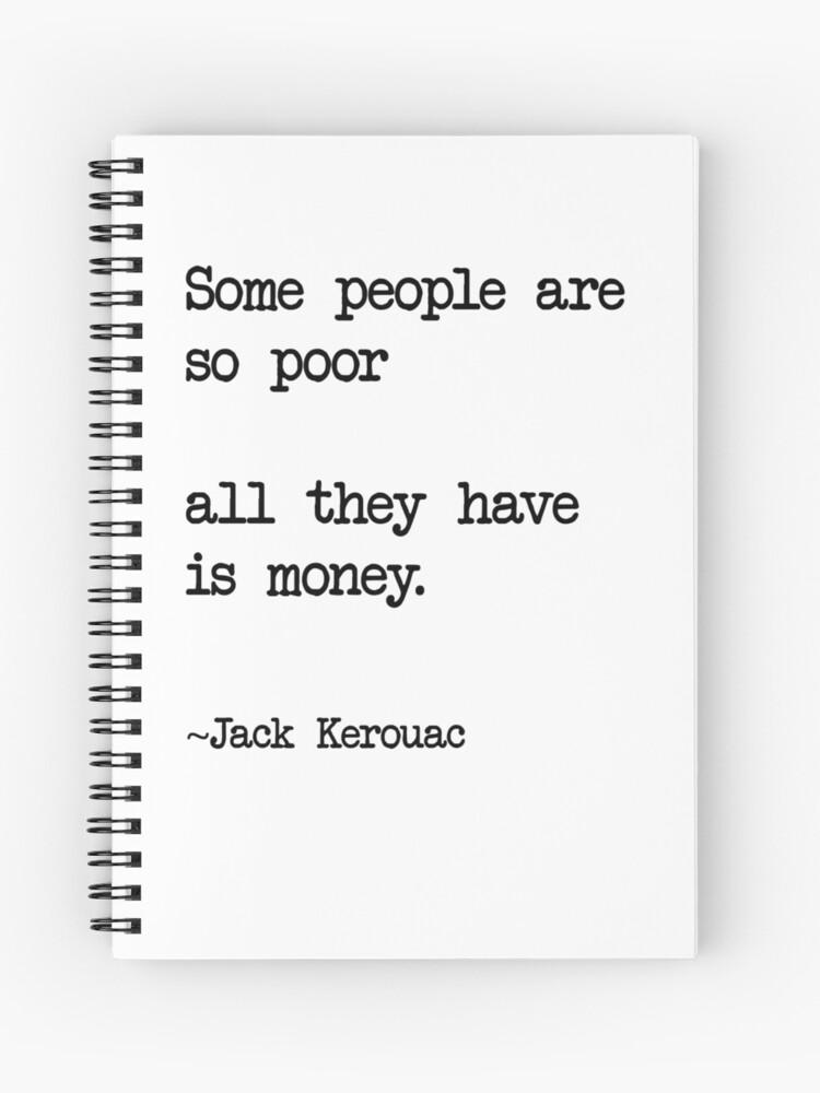 Jack Kerouac Quote | Spiral Notebook