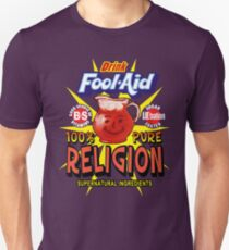 Religion is Fool-Aid! (Dark background) Unisex T-Shirt