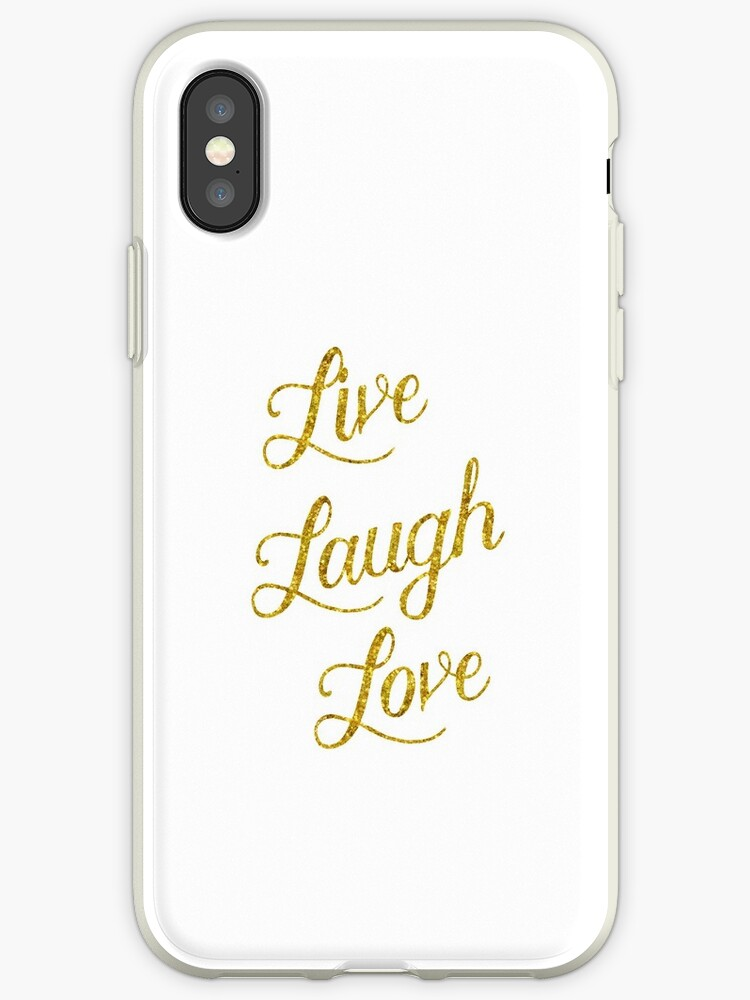 \'Live Laugh Love Gold Faux Foil Metallic Glitter Inspirational Quote  Isolated on White Background\' iPhone Case by SilverSpiral