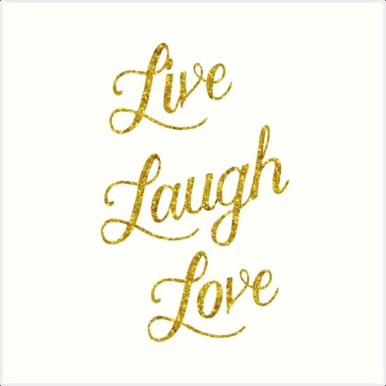 Live Laugh Love Gold Faux Foil Metallic Glitter Inspirational Quote ...